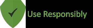 Use Responsibly